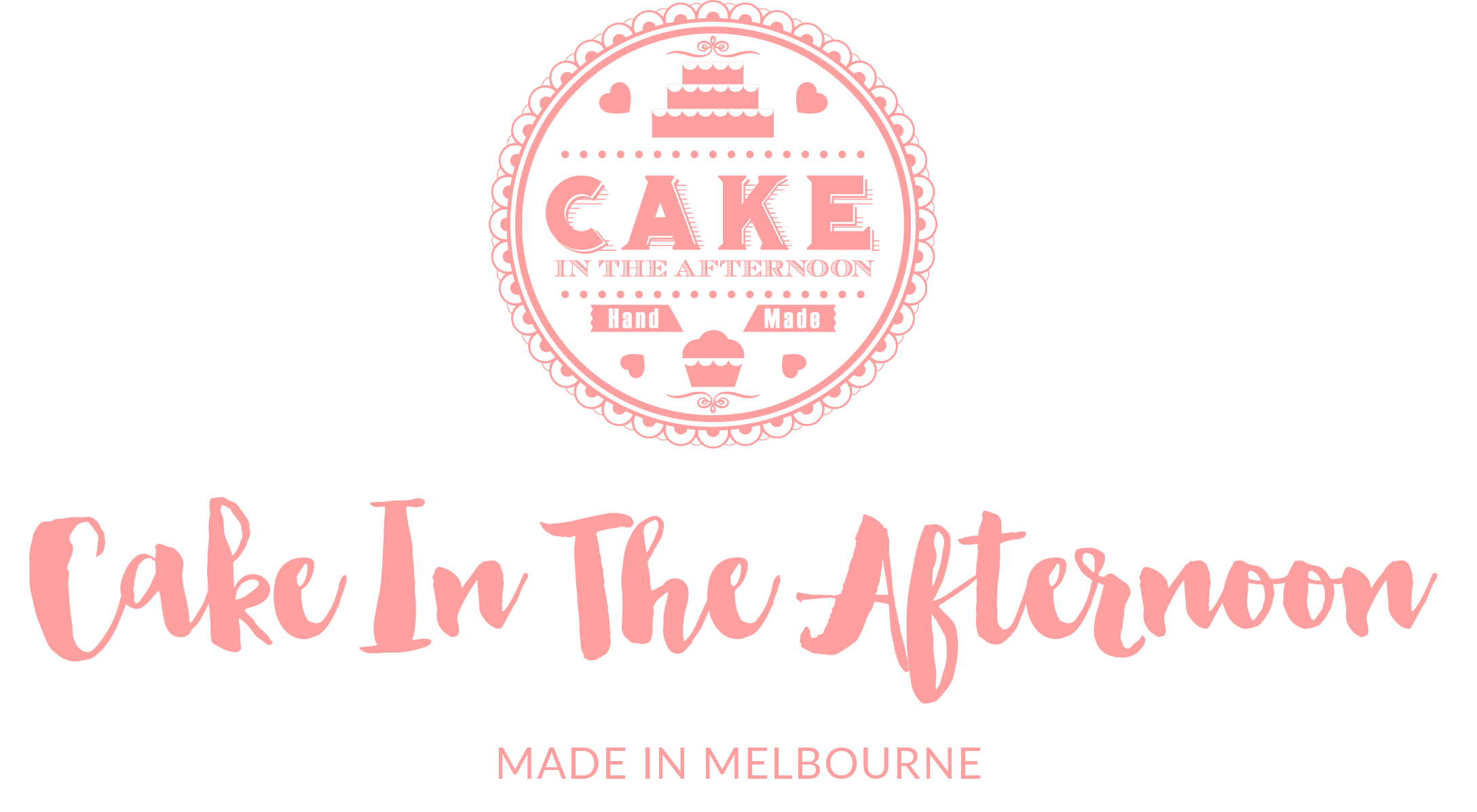 CAKE IN THE AFTERNOON – Made In Melbourne