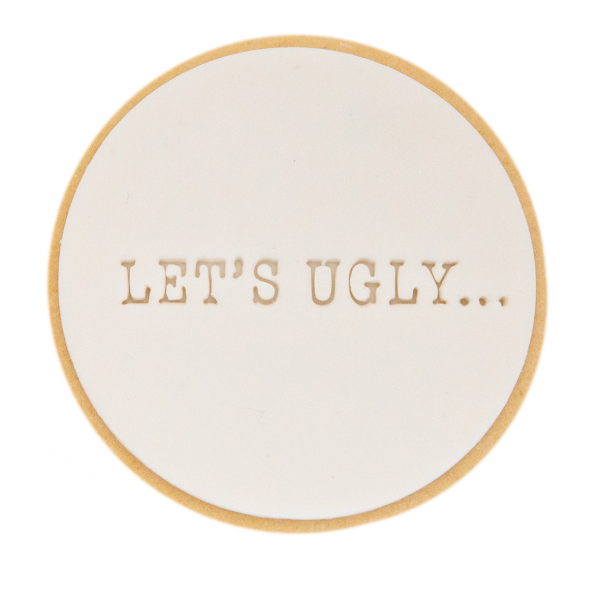 Let's Ugly
