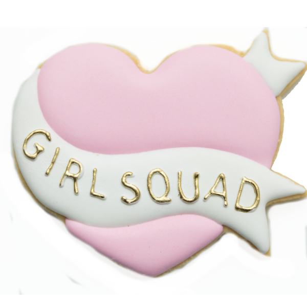 HEY THERE COOKIE! GALENTINE'S DAY GIRL BOSS